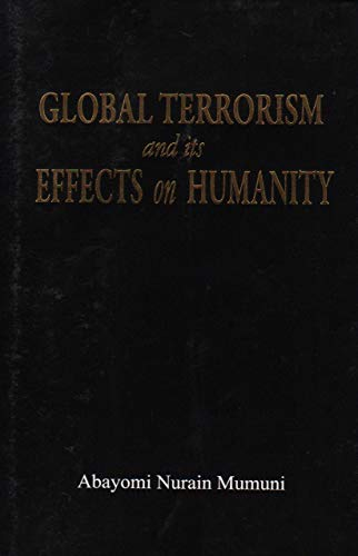 9780620579124: Global Terrorism and its Effect on Humanity