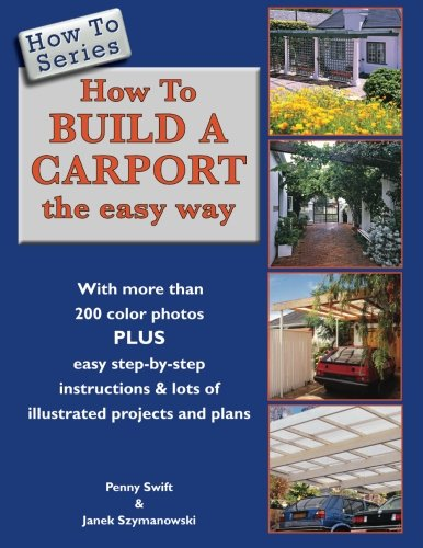 9780620583664: How To Build a Carport: the easy way