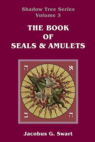 9780620596985: The Book of Seals & Amulets