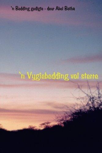 9780620601993: 'n Vygiebedding vol sterre: 'n Bedding gedigte (Afrikaans Edition)