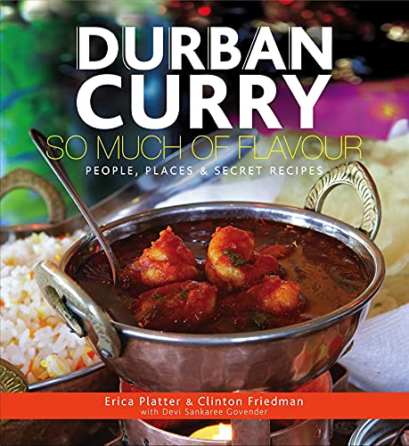 9780620609814: Durban Curry: So Much of Flavour People, Places & Secret Recipes