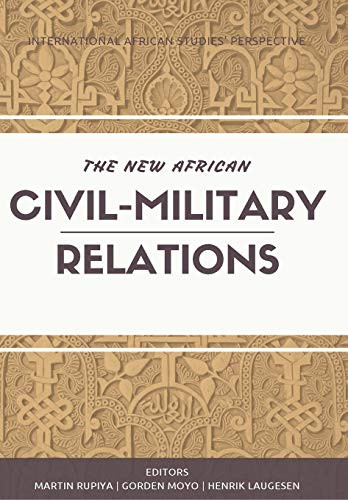 9780620615273: The New African Civil-Military Relations