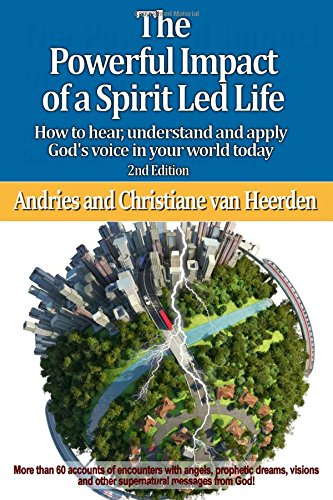 9780620635219: The Powerful Impact Of A Spirit Led Life: How to hear, understand and apply God's voice in your world today