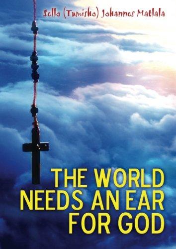 9780620635479: The World Needs An Ear For God