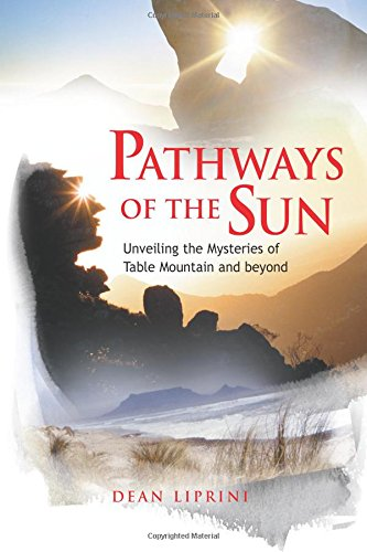 9780620641203: Pathways of the Sun: Unveiling the Mysteries of Table Mountain and Beyond