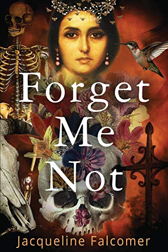9780620645386: Forget Me Not