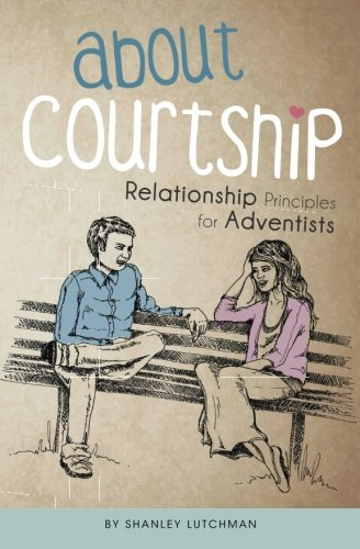 9780620646390: About Courtship: Relationship Principles for Adventists