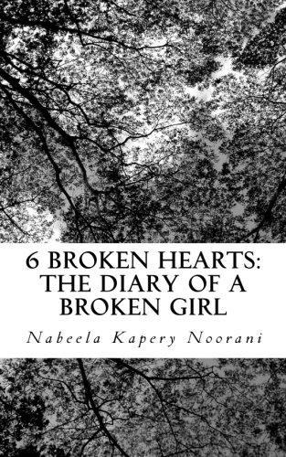 9780620654098: 6 Broken Hearts: The diary of a broken girl
