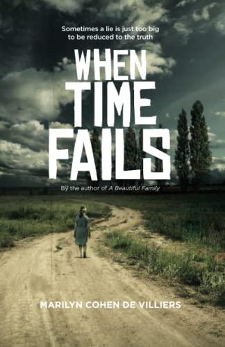 9780620658034: When Time Fails