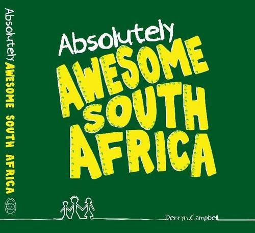9780620659680: Absolutely awesome South Africa