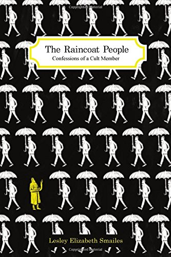 9780620673440: The Raincoat People: Confessions of a Cult Member