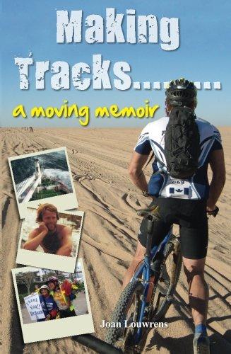 9780620673501: Making Tracks... A Moving Memoir
