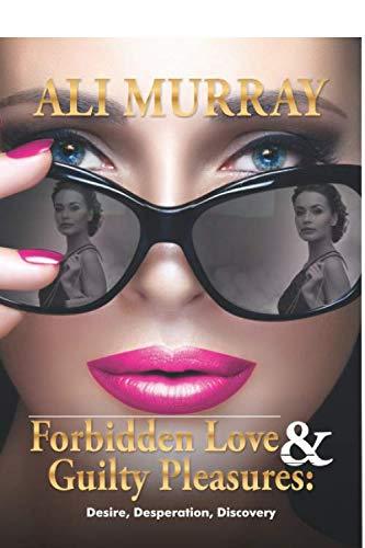 9780620679091: Forbidden Love and Guilty Pleasures