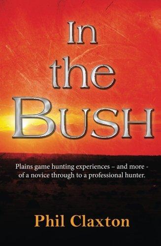 9780620681148: In The Bush