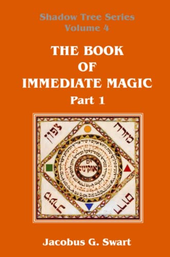 9780620693134: The Book of Immediate Magic - Part 1