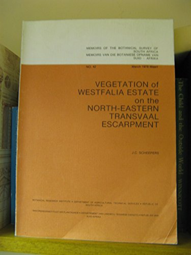 The Vegetation of Westfalia Estate on the: Scheepers, J. C.