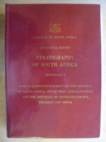 9780621061208: Lithostratigraphy of the Republic of South Africa, South West Africa/Namibia, and the republics of Bophuthatswana, Transkei, and Venda (Stratigraphy of South Africa)