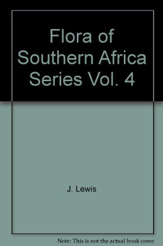 9780621082715: Flora of Southern Africa Series, Vol. 4 (Flora of Southern Africa)