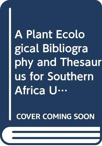 A PLANT ECOLOGICAL BIBLIOGRAPHY AND THESAURUS FOR: Backer, A.P., Killick,