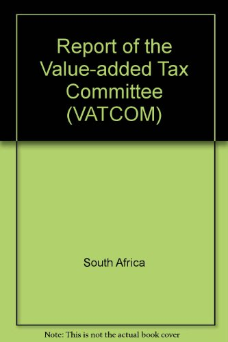 9780621135671: Report of the Value-added Tax Committee (VATCOM)