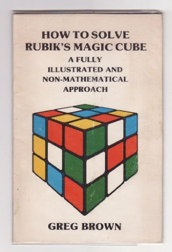 9780623013786: How to Solve Rubik's Magic Cube: A Fully Illustrated and Non-Mathematical Approach