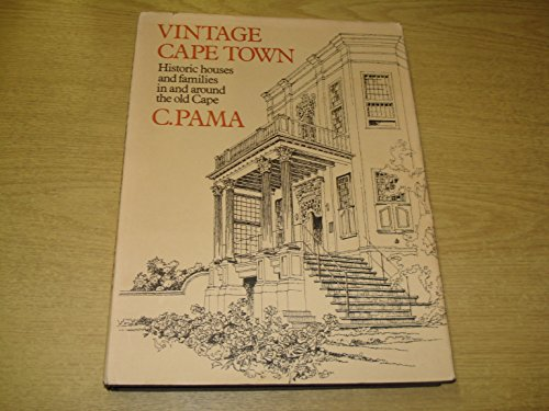9780624004349: Vintage Cape Town;: Historic houses and families in and around the old cape