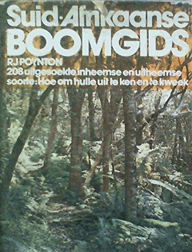 9780624006817: Suid-Afrikaanse boomgids: 208 uitgesoekte inheemse en uitheemse soorte : hoe om hulle uit te ken en te kweek (Afrikaans Edition)
