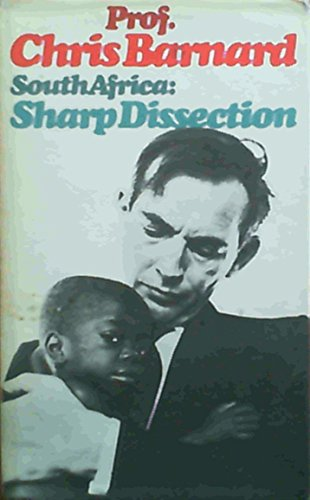 South Africa: Sharp Dissection: Barnard, Christiaan