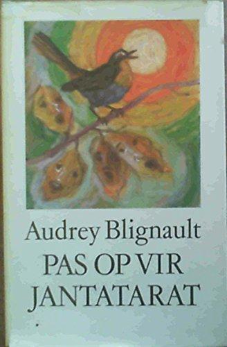 9780624013136: Pas op vir Jantatarat (Afrikaans Edition)