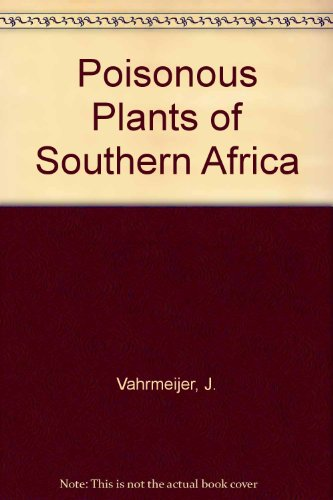 9780624014591: Poisonous Plants of Southern Africa That Cause Stock Losses