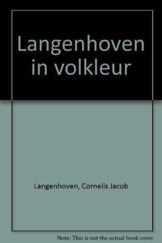 Langenhoven in volkleur (Afrikaans Edition): Cornelis Jacob Langenhoven