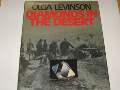 Diamonds in the desert: The story of: Olga Levinson