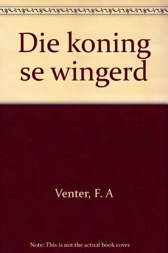 9780624020929: Die koning se wingerd (Afrikaans Edition)