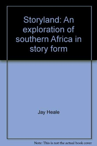 9780624029113: Storyland: An exploration of southern Africa in story form