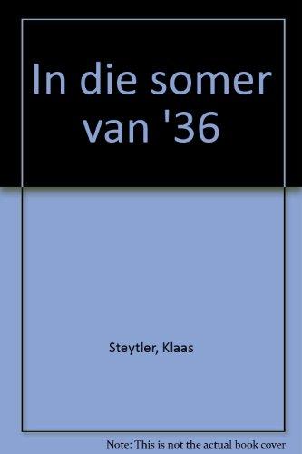 In Die Somer Van '36: Steytler, Klaas