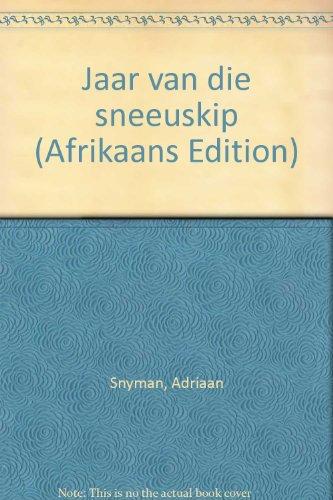 Jaar van die Sneeuskip: Snyman, Adriaan