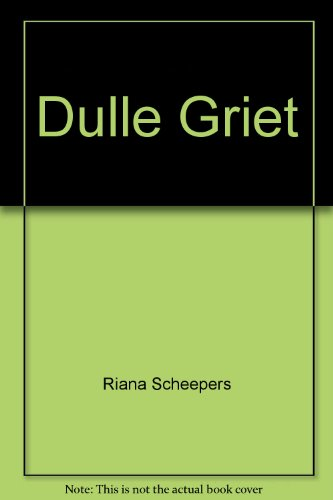 Dulle Griet: Scheepers, Riana