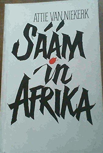 Saam in Afrika (Afrikaans Edition): A. S Van