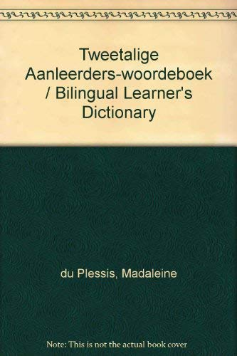 Afrikaans-English and English-Afrikaans Bilingual Learners Dictionary