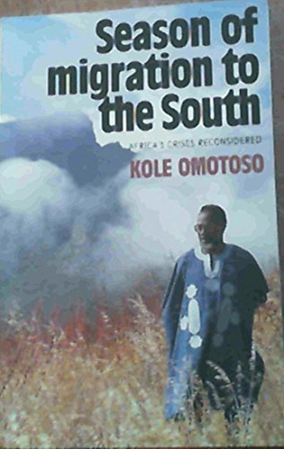 Season of Migration to the South Africas: Kole Omotoso