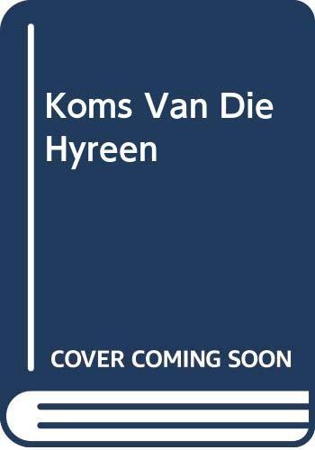 9780624032939: Koms Van Die Hyreen (Afrikaans Edition)