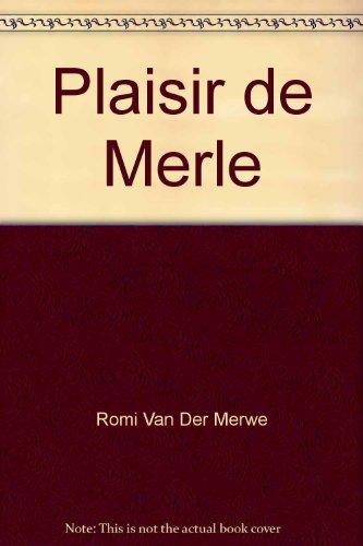 9780624033554: Plaisir de Merle