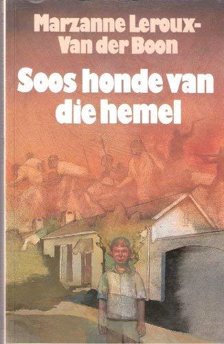 Soos Honde Van Die Hemel: Leroux-Van der Boon,