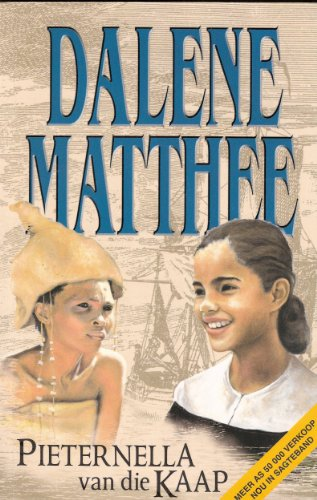 Pieternella van die Kaap: Historiese roman oor: Matthee, Dalene