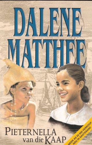 9780624037842: Pieternella van die Kaap: Historiese roman oor Pieternella en Eva-Krotoa (Afrikaans Edition)