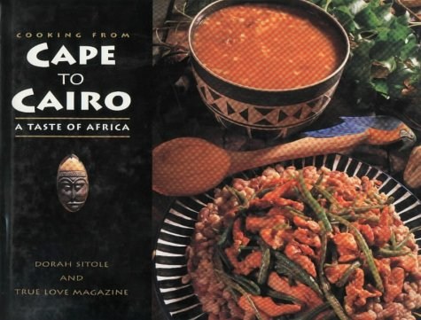 9780624038177: Cooking from Cape to Cairo