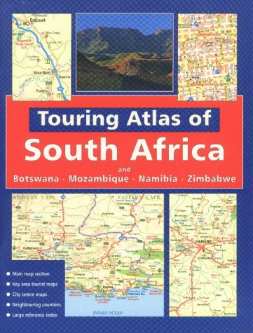 9780624038467: Touring Atlas of Southern Africa: and Botswana Mozambique, Namibia and Zimbabwe