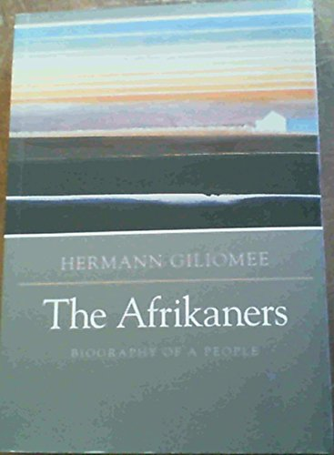9780624038849: Afrikaners, The: The Biography of a People