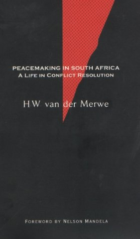 9780624039136: Peacemaking in South Africa: A Life in Conflict Resolution