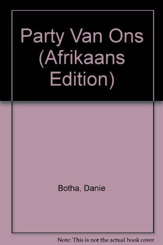 Party Van Ons: Die Homeros Leesboek 2001: Botha, Danie